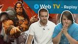 Vidéo World Of WarCraft : Warlords Of Draenor | Replay Web TV - Focus sur les nouveautés de l'extension