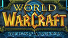 WoW : Reign of Azshara, l'extension non officielle imaginée par un fan