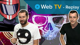 Replay Web TV : Présentation de Out There : Omega Edition et Ronin